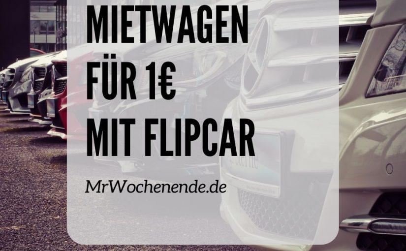 Mietwagen für 1€ mit FlipCar