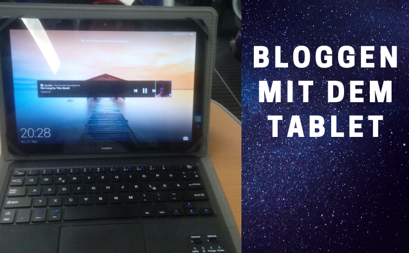 Bloggen mit dem Tablet