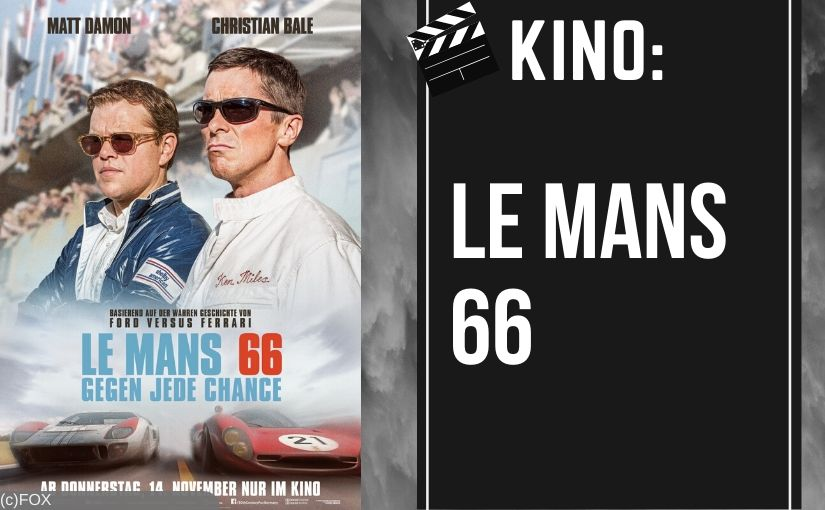 Le Mans 66 mit Christian Bale und Matt Daemon – Film Review